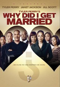 Tyler Perry's Why Did I Get Married? (Widescreen Edition)
