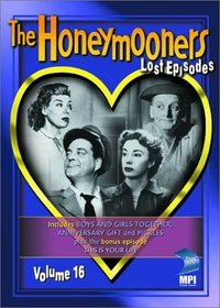 The Honeymooners - The Lost Episodes, Vol. 16