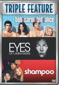 Bob and Carol and Ted and Alice/Shampoo/Eyes of Laura Mars