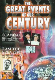 The Great Events of Our Century: Scandal/I am the Greatest