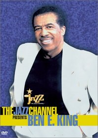 The Jazz Channel Presents Ben E. King (BET on Jazz)