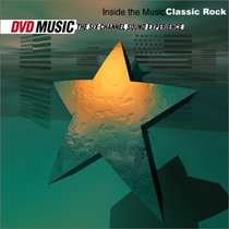 Inside the Music - Classic Rock (DVD Audio)