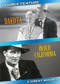 Dakota / In Old California (Double Feature)