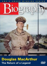 Biography - General Douglas MacArthur - The Return of a Legend (A&E DVD Archives)