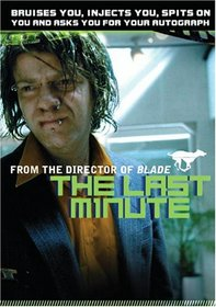 The Last Minute (Unrated)