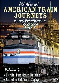All Aboard, Vol. 2: American Train Journeys