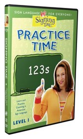 Practice Time 123s Level One by Signing Time!