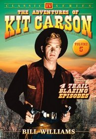 The Adventures of Kit Carson, Vol. 5
