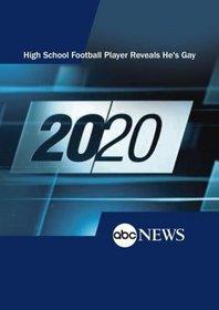 20/20: High School Football Player Reveals He's Gay: 6/22/00
