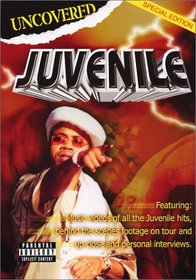 Juvenile Uncovered: Special Edition [Explicit Content]