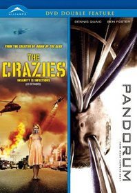Crazies/Pandorum