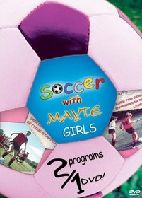 Soccer With Mayte for Girls