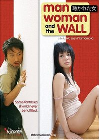 Man, Woman, and the Wall