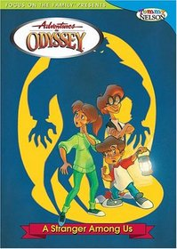 Adventures in Odyssey: Stanger Among Us