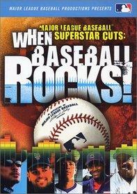 Mlb: Superstar Cuts - When Baseball Rocks