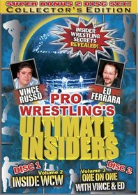 Pro Wrestling's Ultimate Insiders, Vol. 2 and 3