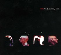 The Scottish Play : 2004