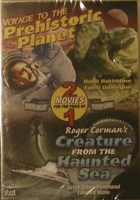 Voyage To The Prehistoric Planet / Creature From The Haunted Sea