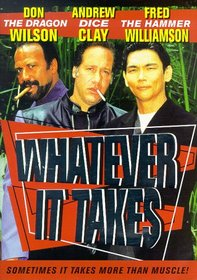 Whatever It Takes (1999) (Ws)
