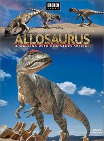 Allosaurus: Walking with Dinosaurs Special