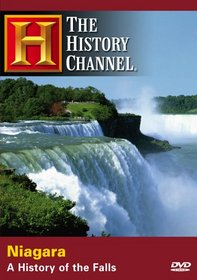 Niagara - A History of the Falls (History Channel)