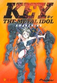 Key the Metal Idol - Awakening (Vol. 1)