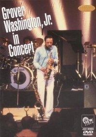 Grover Washington Jr. in Concert