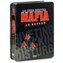 La Mafia: An Expose