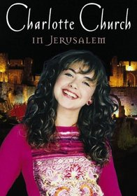 Charlotte Church - In Jerusalem