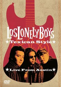 Los Lonely Boys - Texican Style (Live from Austin)