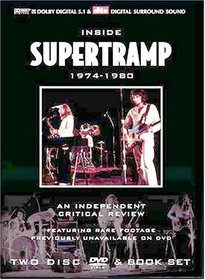 Inside Supertramp: 1974-1980 - The Definitive Critical Review