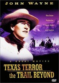 John Wayne: Texas Terror/The Trail Beyond