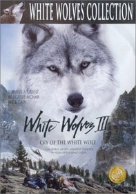 White Wolves 3: Cry of the White Wolf