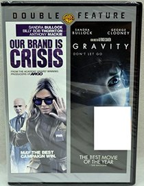 Our Brand is Crisis / Gravity (2pk)