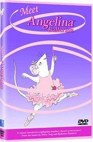 Angelina Ballerina - Meet Angelina Ballerina