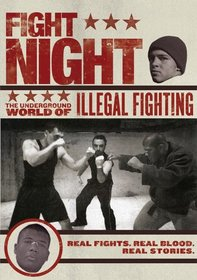 Fight Night: The Underground World of Illegal Fighting