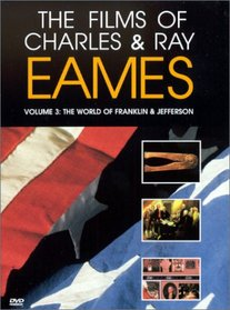 The Films of Charles & Ray Eames, Vol. 3: The World of Franklin & Jefferson