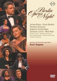 Berlin Opera Night / Pape, Bumbry, Licitra, Kasarova, Pieczonka, Kirchschlager, Banse, Crider, Galouzine, Schwanewilms, Nagano