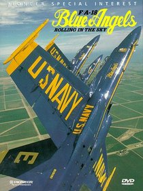 Blue Angels - Rolling in the Sky