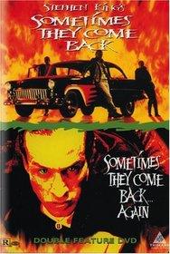 Sometimes They Come Back / Sometimes They Come Back Again