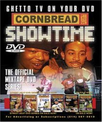 Cornbread Presents Showtime: Ghetto TV on Your DVD