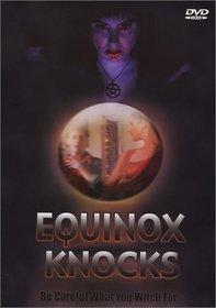 Equinox Knocks