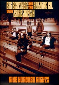 Big Brother and the Holding CO with Janis Joplin / Nine Hundred Nights