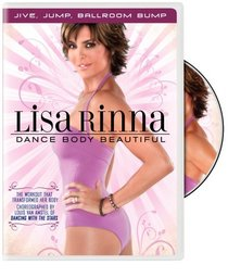 Lisa Rinna: Dance Body Beautiful: Jive, Jump, Ballroom Bump