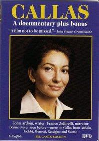 Callas - A Documentary Plus Bonus / John Ardoin, Franco Zeffirelli