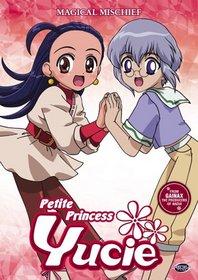 Petite Princess Yucie, Vol. 4: Magical Mischief
