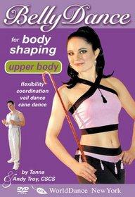 Bellydance for Body Shaping: Upper Body