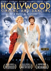 Hollywood Singing and Dancing: A Musical History ? (2 Disc Special Edition)
