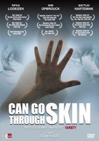 Can Go Through Skin