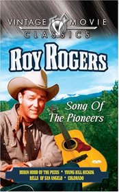Roy Rogers - Song of the Pioneers
